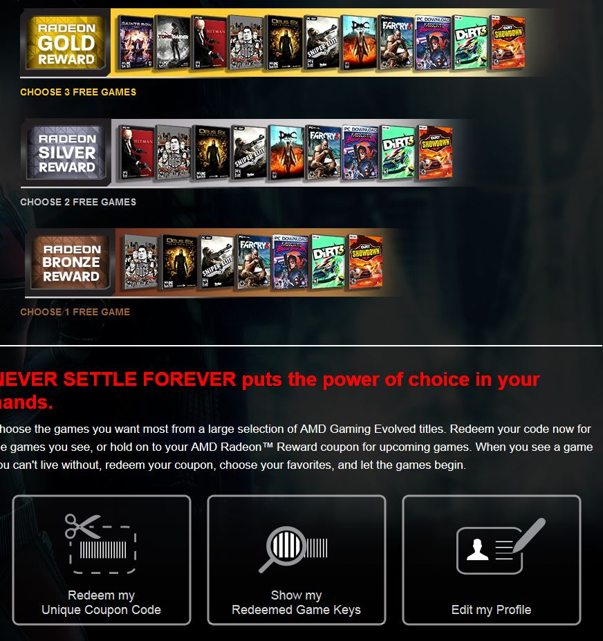 AMD Never Settle Forever Radeon Rewards Portal. September added Saints Row IV.